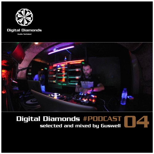Digital Diamonds #PODCAST 04 by Guswell
