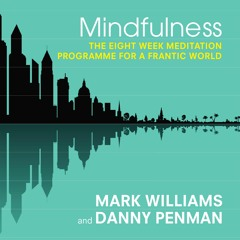 Meditation One: Mindfulness Of Body And Breath