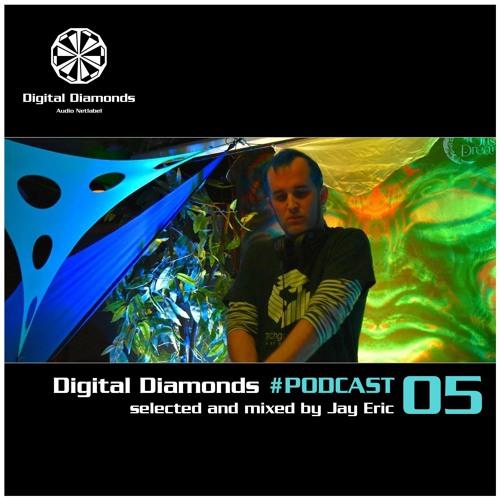 Digital Diamonds #PODCAST 05 by Jay Eric