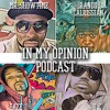 In My Opinion Ep. 60