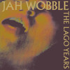 PRÈMIÉRE: Jah Wobble Invaders of the Heart (Decadent Disco Mix)[Emotional Rescue]