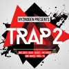 Trap 2 / 3.5GB+ SAMPLE PACK / FREE TASTER PACK! DOWNLOAD