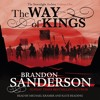 THE WAY OF KINGS by Brandon Sanderson, read by Michael Kramer and Kate Reading (Stormlight 1)