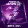 Wanden & Sam Luck Feat. Ashley Apollodor - Brighter Day