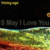 S May I Love You (Dance Version) [Remix 1]