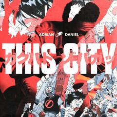 This City (Prod by Jack Dine & Bakerman)