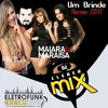 Dj Cleber Mix Ft Dennis Part. Marília M. Maiara E Maraisa - Um Brinde (Exclusive Remix)