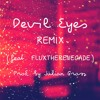 Devil Eyes (Hippie Sabotage Remix)