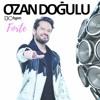 Ozan Doğulu & DJ Eyup feat. Ferhat Göçer - Sarı Çizmeli Mehmet Ağa ( Original mix )