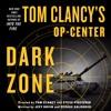 Tom Clancy's Op-Center: Dark Zone, audiobook excerpt
