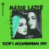 Major Lazer Feat. Anitta & Pablo Vittar - Sua Cara (Toob's Moombahbaas Edit)(FREE DOWNLOAD)
