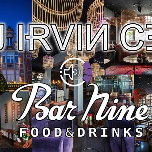 20170610_Live set at Bar Nine Leuven_DJ Irvin Cee