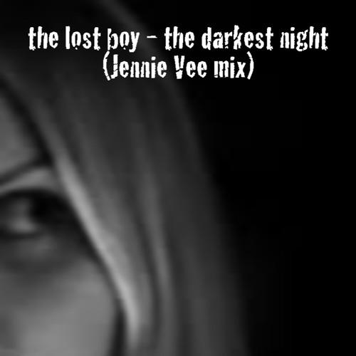 the darkest night (Jennie Vee mix)