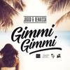 Joggo & Benaissa - Gimmi Gimmi [JMP - AREA 026 Music 2017] mp3
