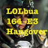 LOLbua 164 - E3 Hangover Show