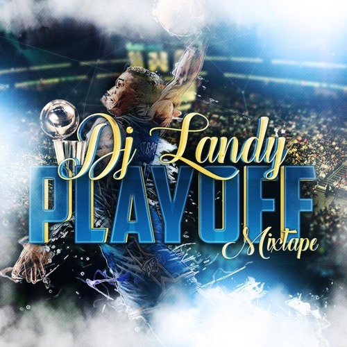 DJ LANDY - PLAY OFF MIXTAPE
