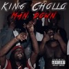 King Chollo - Man Down