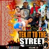 dj roy tek it to the street dancehall mix vol 22