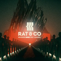 Rat & Co - Soldiers (Ft. Liahona)
