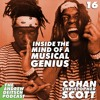 16: Inside the Mind of a Musical Genius - Cohan Scott
