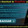 Faça o Download Do SnapTube Para Android