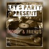 Let`s Party Present Hooshy And Friend´s- Mashup [FREE DOWNLOAD]