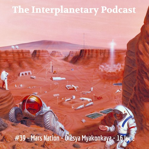 #39 - Mars Nation - Olesya Myakonkaya