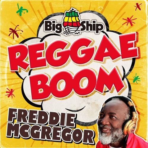 Freddie McGregor / Reggae Boom - OFFICIAL AUDIO