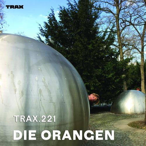 TRAX.221 DIE ORANGEN