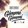 Joggo & Benaissa - Gimmi Gimmi mp3
