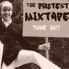 Protest Mixed-Tape Episode 02