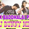 BOX BADDHALAI POYI  (DJ MUVIE) MIX BY DJ BUNNY 8096661777