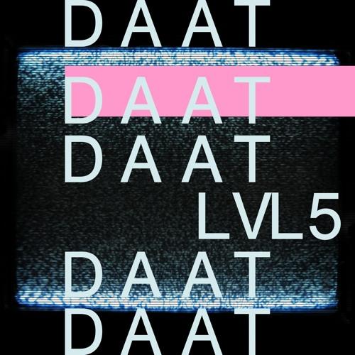 DAAT - LVL5 [DTND005] - DETUNED TRANSMISSIONS