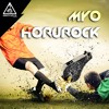 Myo - Horurock [Out now]
