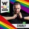 We Party World Pride Festival 2017@Dj - Charly