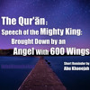 Download The Quran Speech Of The Mighty King Brought Down By An Angel Lecture By Abu Khadeejah Mp3