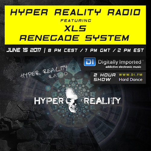Hyper Reality Radio 061 – feat. XLS & Renegade System