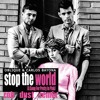 Oblique & Carlos Bayona - Stop The World (A Song For Pretty In Pink) (Rob Dust Remix)