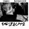 DESPACITO BREAKBEAT 2017 #1 - (YA$$DI & RIO EBEN EZER) *CLICK BUY FOR FREE DOWNLOAD*