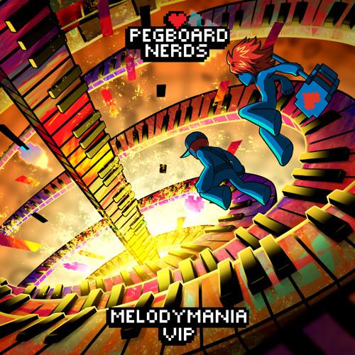 Pegboard Nerds - Melodymania VIP