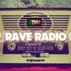 Rave Radio Episode 101 With Allen Wish
