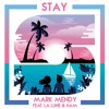 Mark Mendy - Stay (feat. La Lune & HAM)