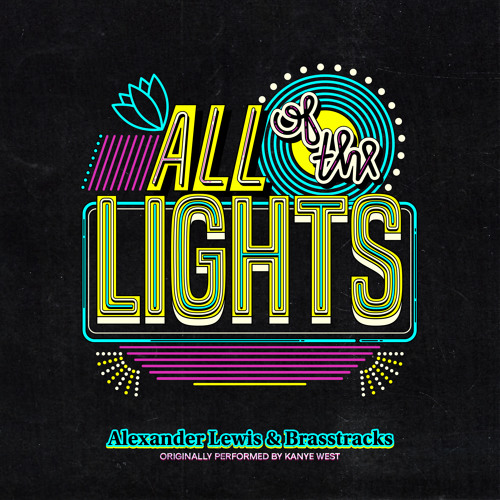 Alexander Lewis & Brasstracks - All of the Lights
