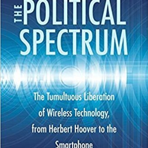 Thomas Hazlett: The Political Spectrum