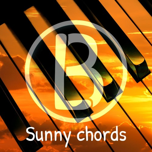Sunny Chords By Liam Brixx Free Listening On Soundcloud