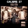 You fén - CALIBRE 27