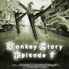 Monkey Story 3