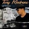 TONY MEDRANO -