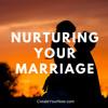 889 Nurturing Your Marriage