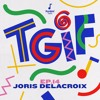 TGIF Mix 014 - Joris Delacroix